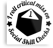 Critical Miss (Fumble) Metal Print