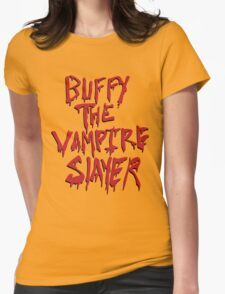 Buffy the Savior Womens Fitted T-Shirt