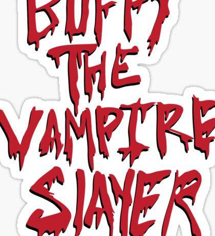 Buffy the Savior Sticker