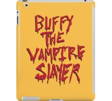 Buffy the Savior iPad Case/Skin