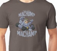 Machamp Workout Unisex T-Shirt