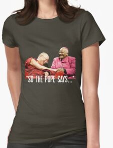 So the Pope Says... T-Shirt