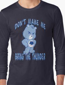 Grumpy Care Bear - Bring the Thunder Long Sleeve T-Shirt