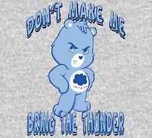 Grumpy Care Bear - Bring the Thunder Unisex T-Shirt