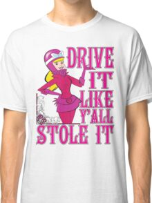 Penelope Pitstop - Drive It Like Y'all Stole It -  Classic T-Shirt