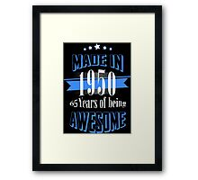 Made in 1950 65 Years of being Awesome Framed Print