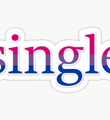 Single - bisexual Sticker