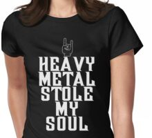Heavy Metal Stole My Soul T Shirt Womens Fitted T-Shirt