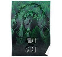 Inhale/Exhale Poster