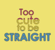 Too cute to be straight - pansexual Baby Tee
