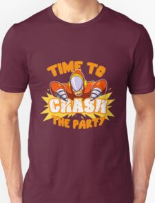 Time to Crash the Party T-Shirt