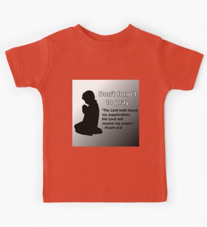 Don't Forget to Pray (Praying Child Silhouette) Kids Tee