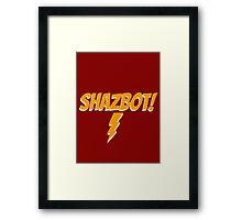 Shazbot! Framed Print