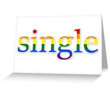 Single - LGBT Greeting Card