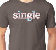 Single - transexual Unisex T-Shirt