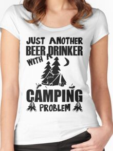 Just Another Beer Drinker With A Camping Problem Women's Fitted Scoop T-Shirt