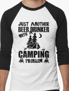 Just Another Beer Drinker With A Camping Problem Men's Baseball ¾ T-Shirt