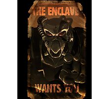 The Enclave Wants You Photographic Print