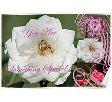 You Are Something Special ! Poster