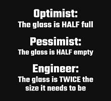 Optimist, Pessimist, Engineer Unisex T-Shirt