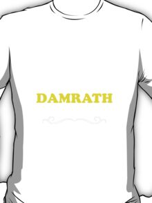 Keep Calm and Let DAMRATH Handle it T-Shirt