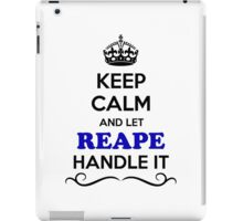 Keep Calm and Let REAPE Handle it iPad Case/Skin