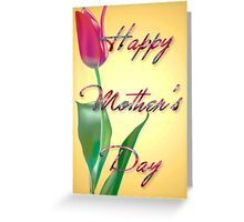 Happy  Mother's Day # 3 Greeting Card
