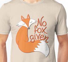 No Fox Given Unisex T-Shirt