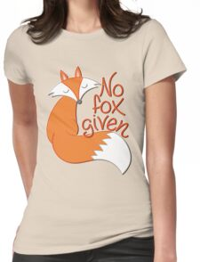 No Fox Given Womens Fitted T-Shirt