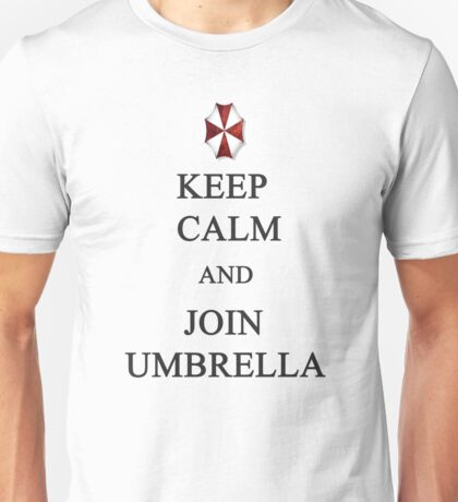 Keep Calm and Join Umbrella Unisex T-Shirt