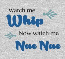 Watch Me (Whip/Nae Nae) Lyrics Highlight One Piece - Long Sleeve