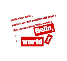 Hello, World! Photographic Print