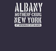 Albany, laugh at what they say Unisex T-Shirt