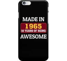 MADE IN 1965 50 YEARS OF BEING AWESOME iPhone Case/Skin