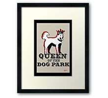 Queen of the Dog Park  Framed Print