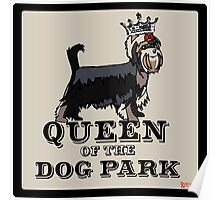 Yorkshire Terrier Queen of the Dog Park Poster