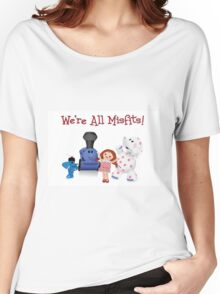 We're All Misfits! Women's Relaxed Fit T-Shirt