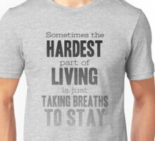 Breaths to Stay Unisex T-Shirt