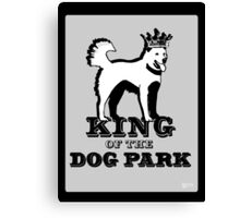 King of the Dog Park Canvas Print