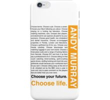 Andy Murray Trainspotting 'Choose Life' design iPhone Case/Skin