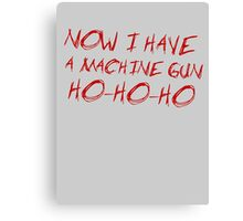 Die Hard - HO HO HO Canvas Print