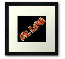 Calling Doctor Love Framed Print