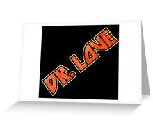 Calling Doctor Love Greeting Card
