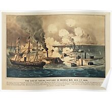 Great Naval Victory in Mobile Bay Aug 5th 1864 Poster