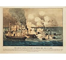 Great Naval Victory in Mobile Bay Aug 5th 1864 Photographic Print