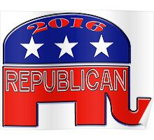 Rebulican Elephant 2016 Elections USA Poster