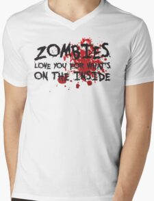 Zombies Love You For What's On the Inside Mens V-Neck T-Shirt