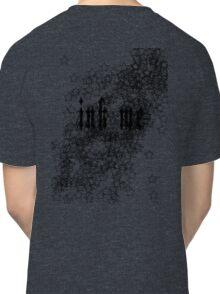 Ink Me - Tattoo T-shirt Black Classic T-Shirt