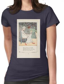 Mother Goose or the Old Nursery Rhymes by Kate Greenaway 1881 0024 Johnny Shall Have a New Bonnet Womens Fitted T-Shirt