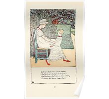 Mother Goose or the Old Nursery Rhymes by Kate Greenaway 1881 0024 Johnny Shall Have a New Bonnet Poster